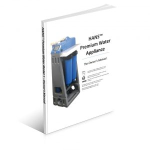HANS Premium Water Appliance Model 1 - Owner's Manual